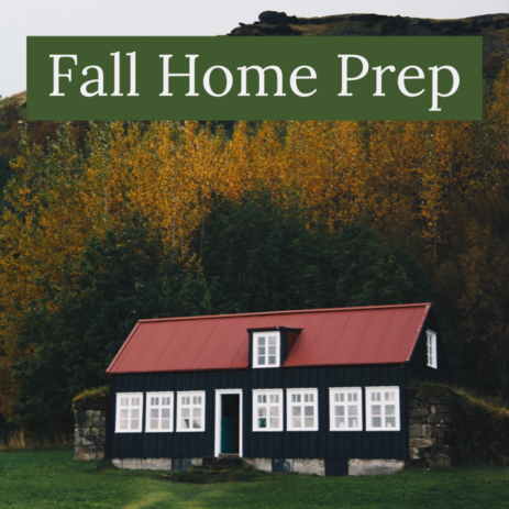 Fall Home Preparations